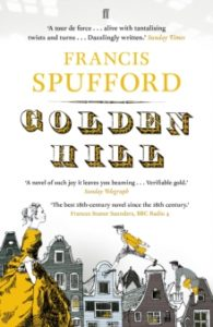 9 Golden Hill by Francis Spufford